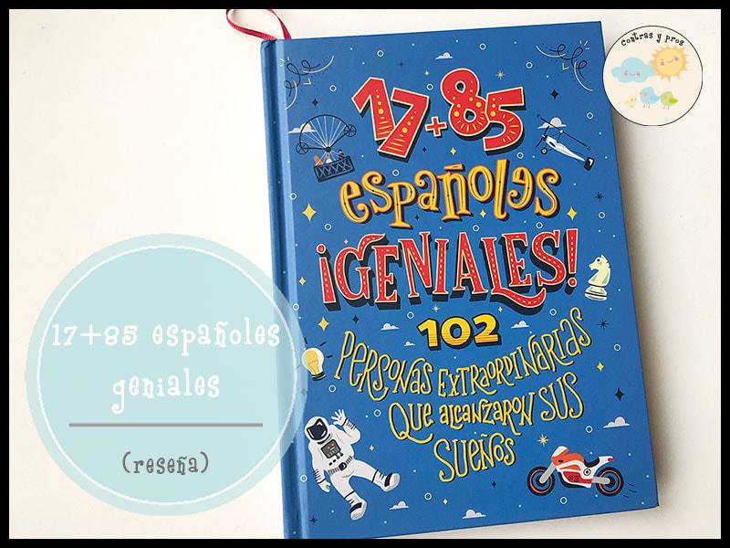 … del libro «17+85 españoles ¡geniales!»