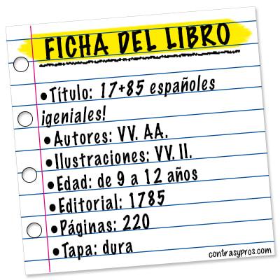 Ficha libro 17+85 españoles ¡geniales! Reseña