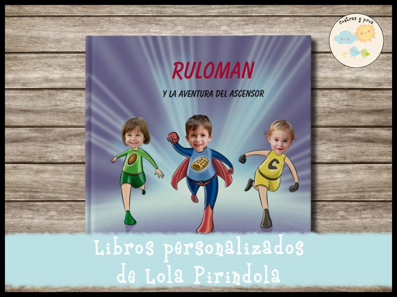 Libros personalizados de Lola Pirindola