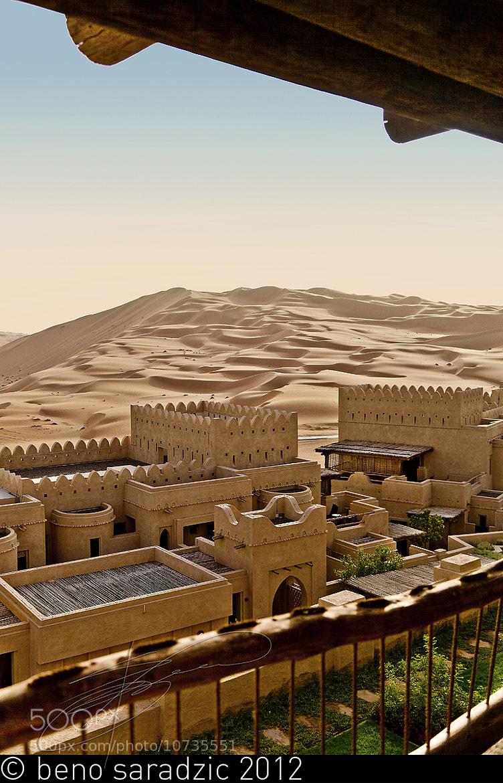 Photograph Qasr Al Sarab - The View by Beno Saradzic on 500px
