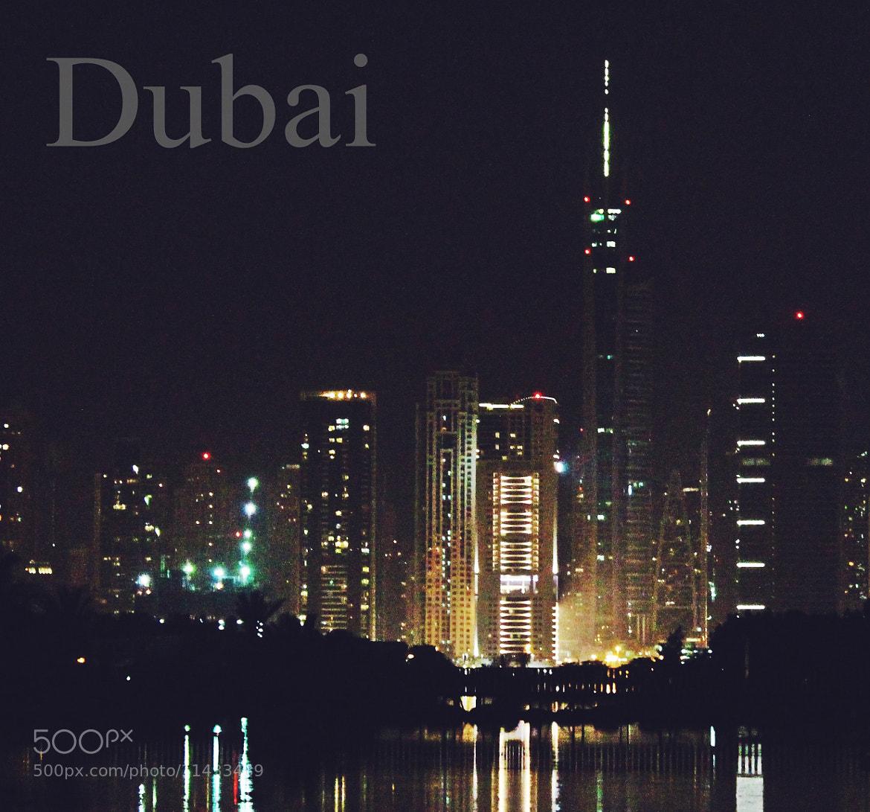 Photograph Dubai by Abdulla  Rasti on 500px