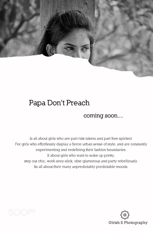 Photograph Papa Don't Preach !!! by Girish Suryawanshi on 500px