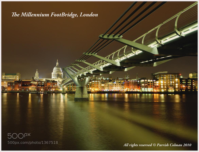 Photograph Millennium Bridge, London by Parrish Colman on 500px
