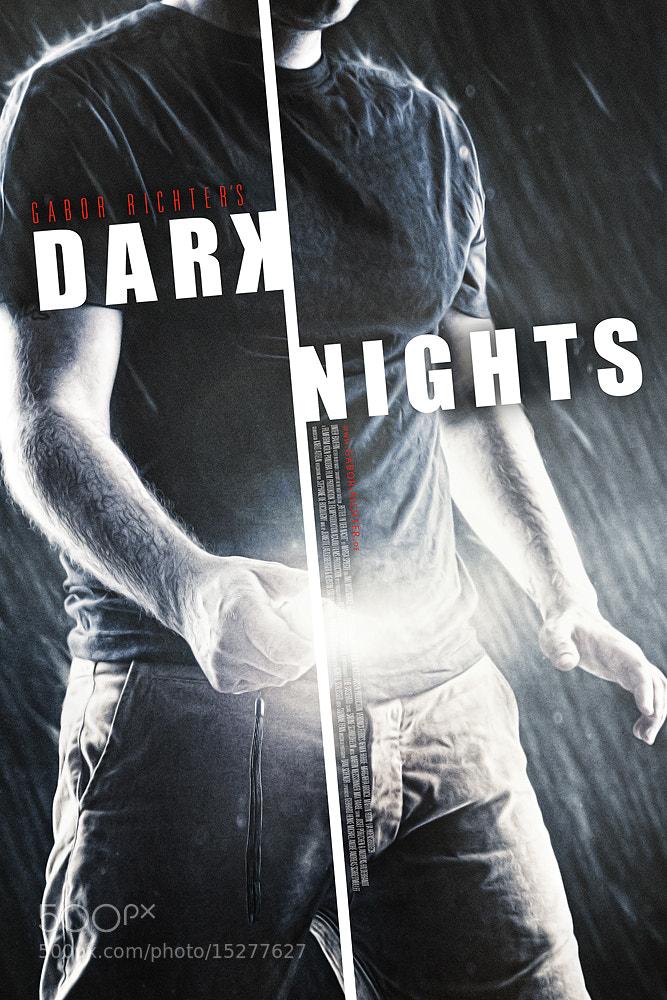 Photograph DARK NIGHTS by Gabor Richter on 500px