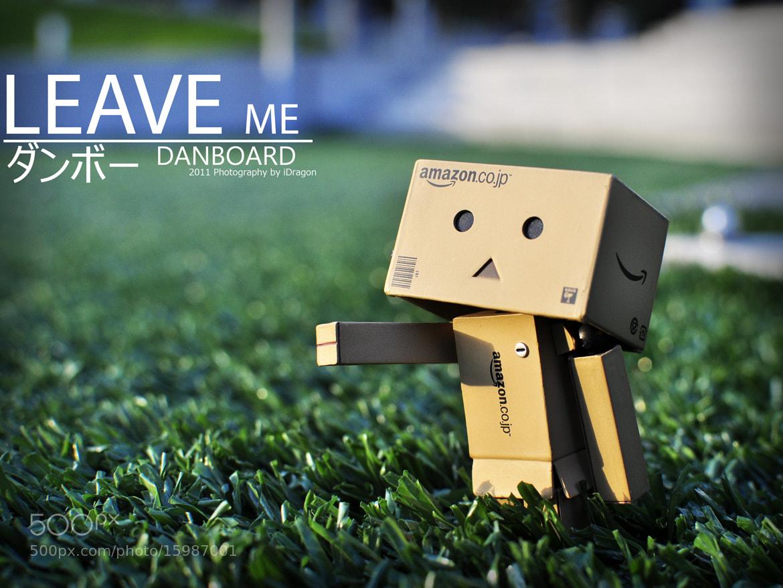 Photograph LEAVE me - Danbo Monogatari by iDragon Studio on 500px