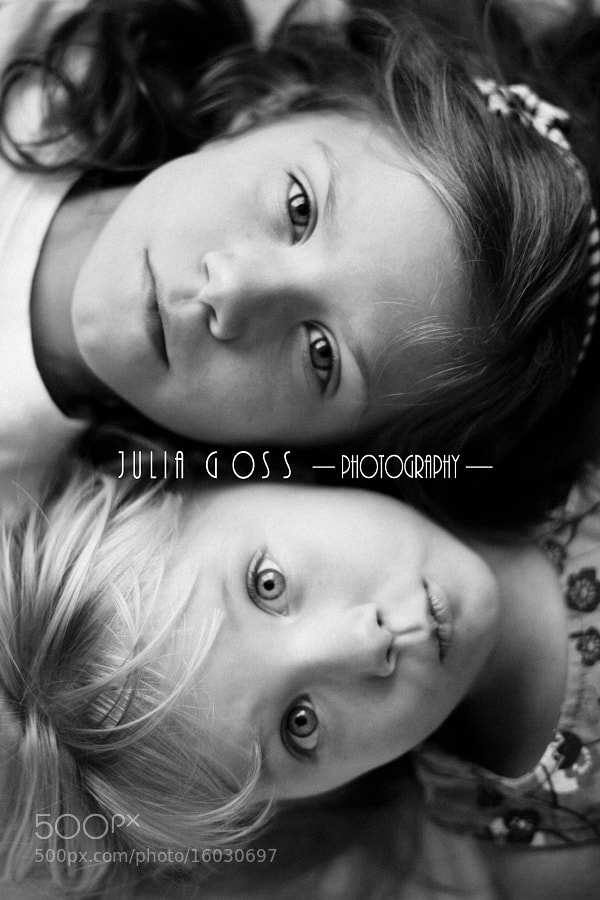 Photograph Sisters by Julia  Goss on 500px