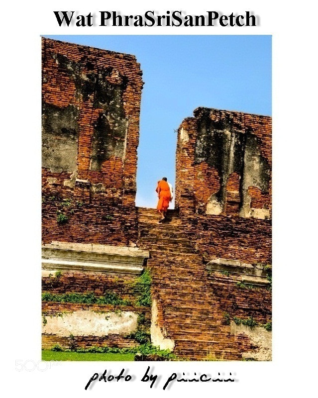 Photograph Wat PhraSriSanPetch by piicii traveler on 500px
