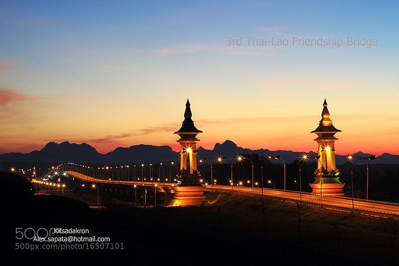 Photograph 3rd Thai-Lao Friendship Bridge by Kitsadakron Pongha on 500px