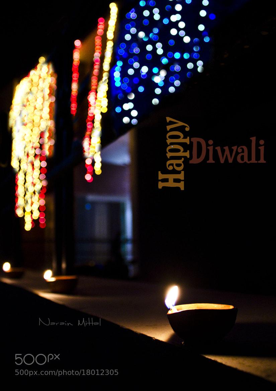 Photograph Happy Diwali by Narain Mittal on 500px