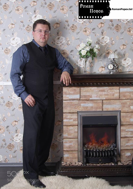 Photograph Man near a fireplace. by Roman Popov on 500px
