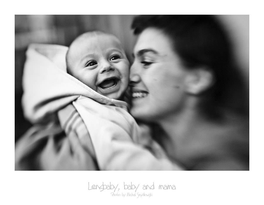 Photograph Lensbaby, baby and mama by Michal Szydlowski on 500px