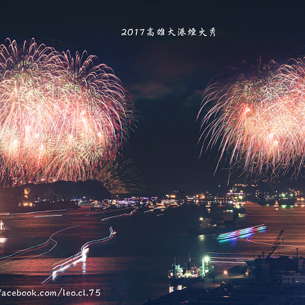Firework of 2017 Kaohsiung, Sony ILCE-7RM2, Sigma 50-200mm f/4-5.6 DC OS HSM