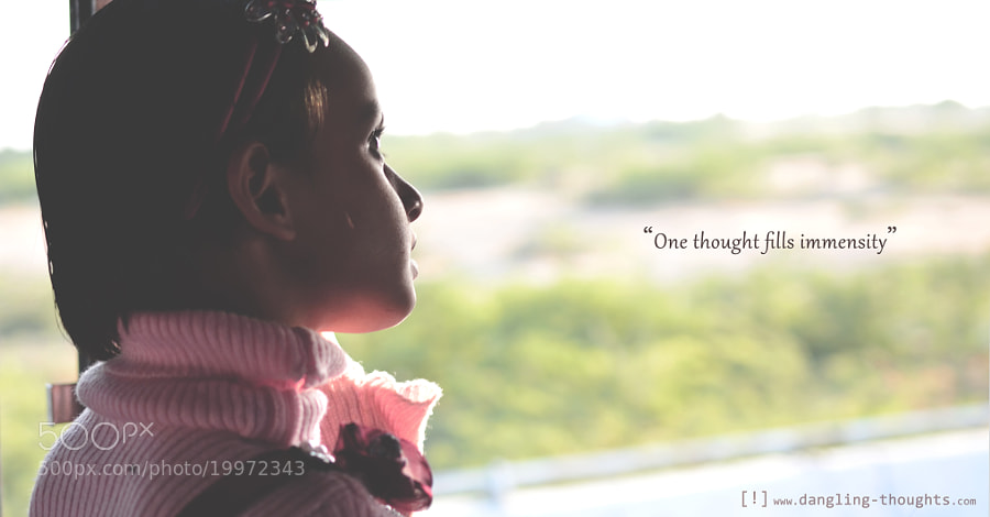 One Thought... by nitesh bhatia (niteshbhatia)) on 500px.com