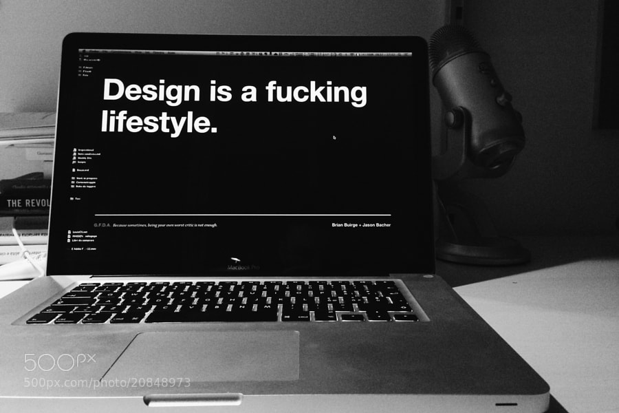 Design is a fucking lifestyle by Fabrizio Rinaldi (linuz90)) on 500px.com