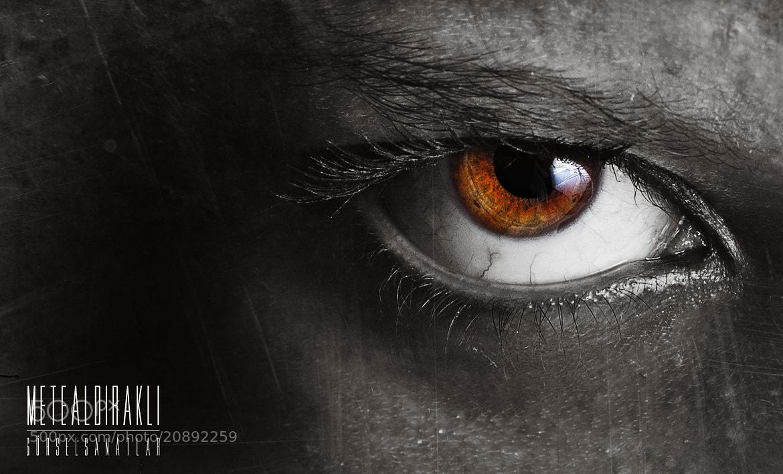 Photograph The Eye by Mete Hüdai ALDIRAKLI on 500px