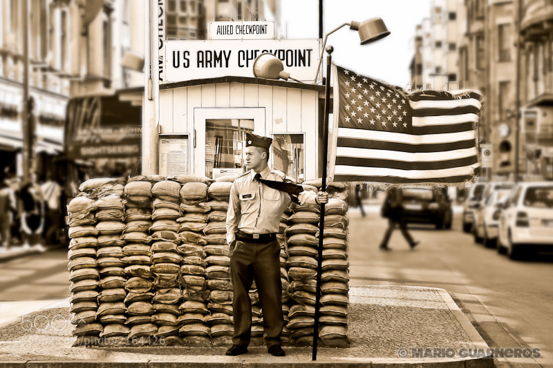 "Photograph ""Checkpoint Charlie"" Berlin, Germany. by Mario Guarneros on 500px"