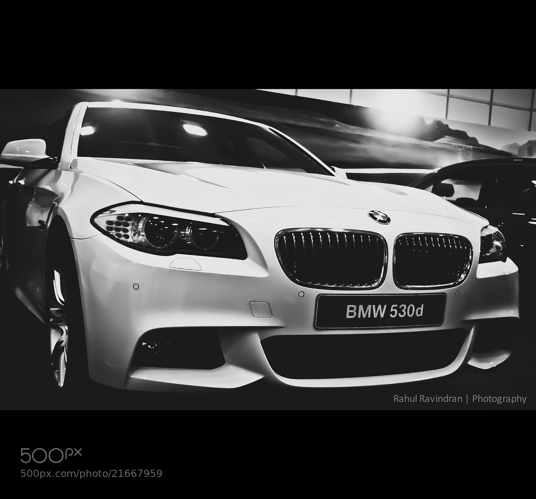 Photograph BMW 530 D  by Rahul Ravindran on 500px