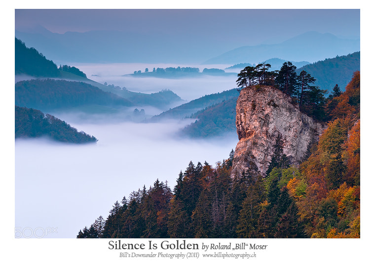 "Photograph Silence Is Golden by Roland ""Bill"" Moser on 500px"