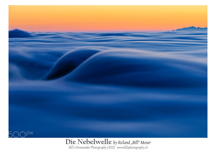 """Photograph Die Nebelwelle by Roland """"Bill"""" Moser on 500px"""