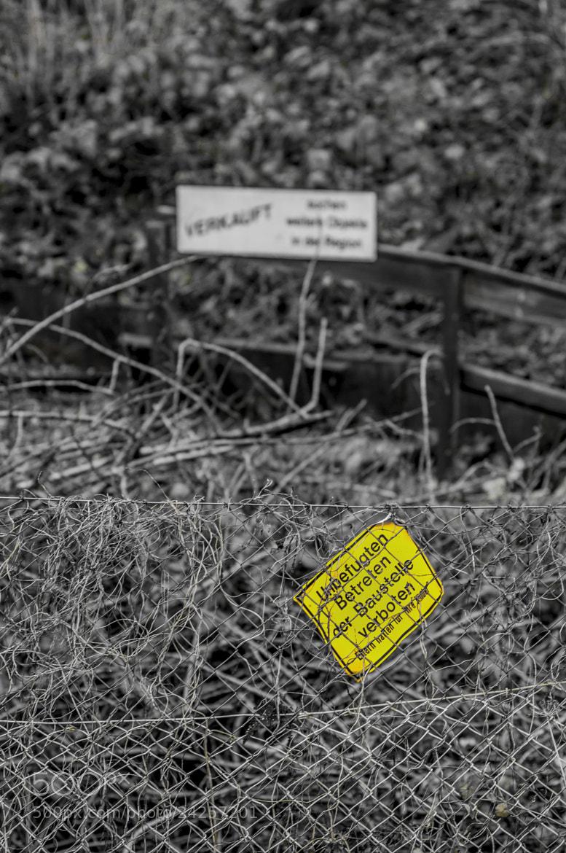 Photograph verkauft - Unbefugten betreten der Baustelle verboten by Matze Katze on 500px