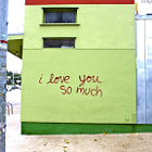 i love you so much, spray painted on the side of a building in Austin, Texas