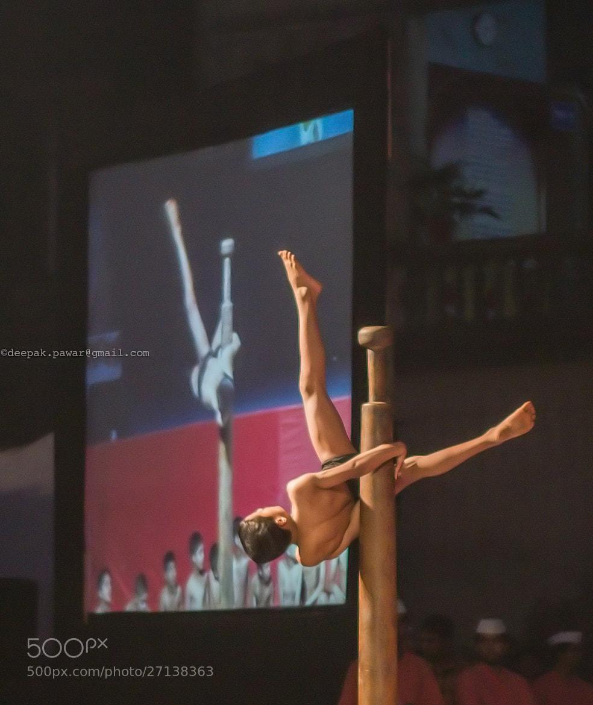 Photograph Mallakhamb performer by Deepak Pawar on 500px