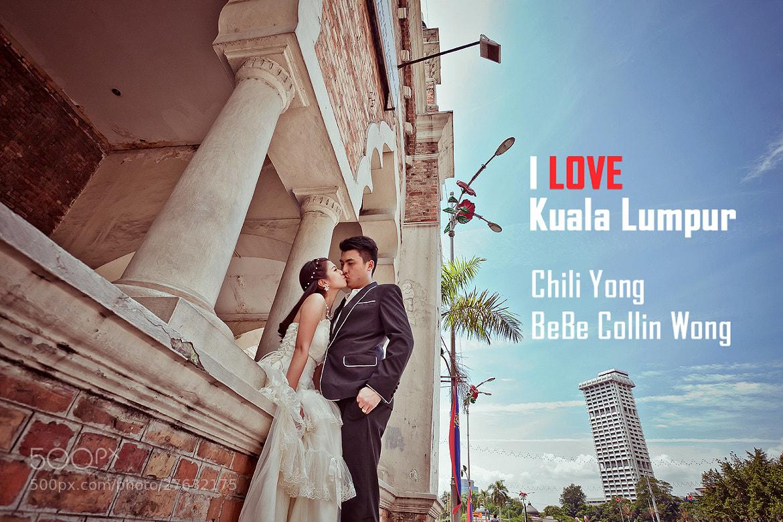 Photograph I love Kuala Lumpur Bebe Colin X Chili by SJ Yap on 500px