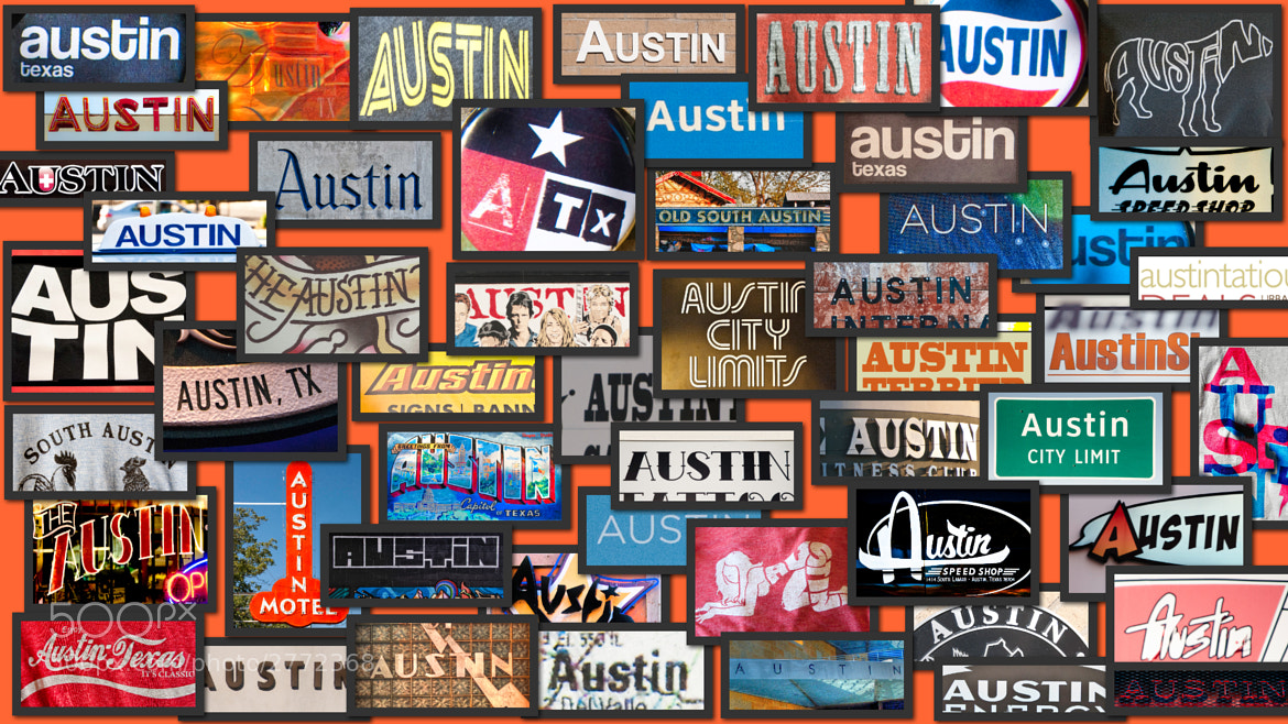 Photograph Signs of Austin by Gino Barasa on 500px