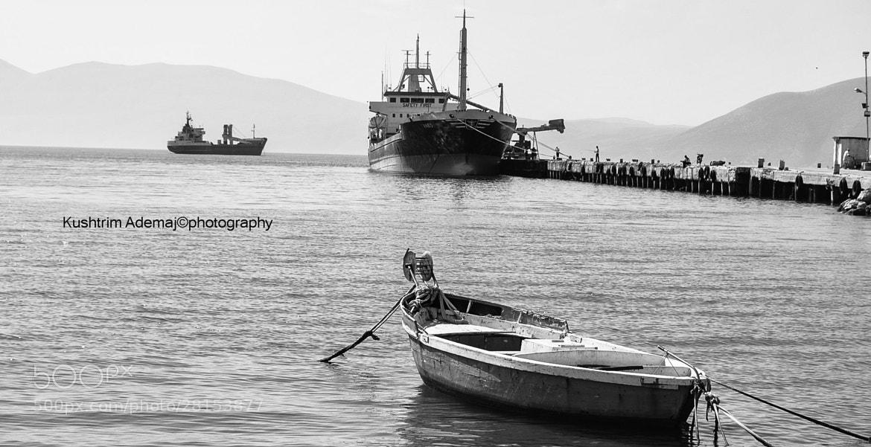 Photograph Sea port of Vlora, Albania  by Kushtrim Ademaj on 500px