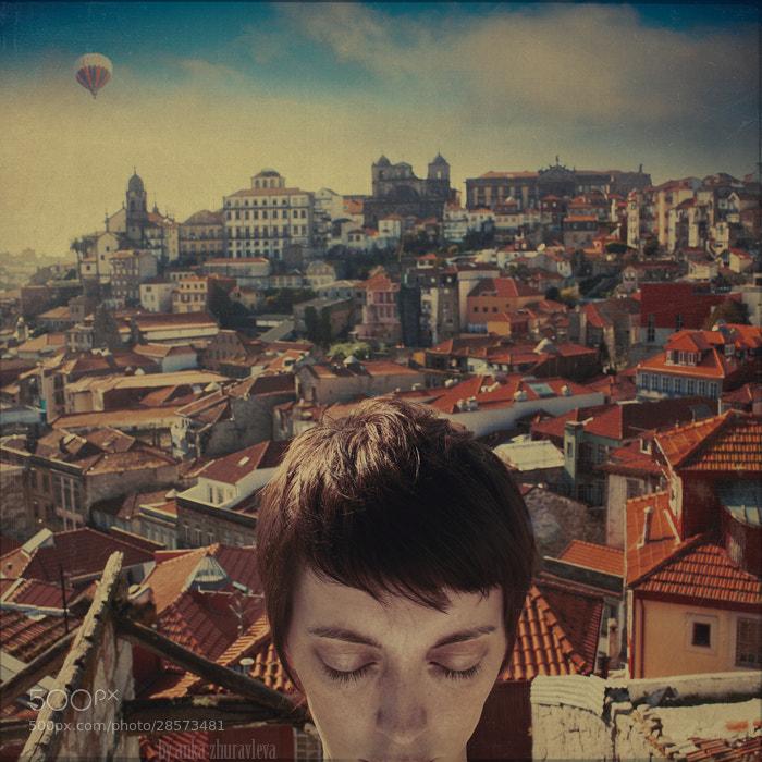 Photograph Porto in my head by Anka Zhuravleva on 500px