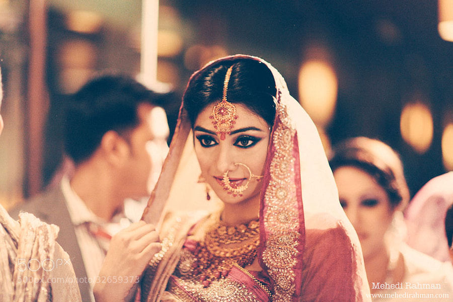 Photograph That Bride !  by Mehedi Rahman on 500px