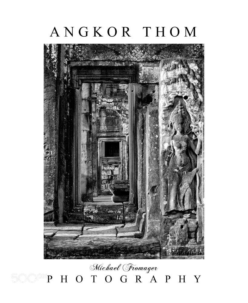 Photograph ANGKOR THOM 3 by Michael  Fromager on 500px