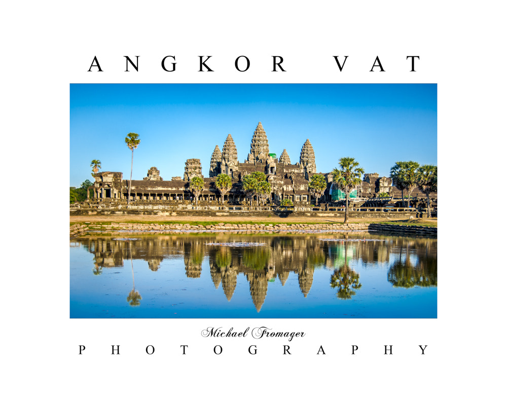 Photograph ANGKOR VAT by Michael  Fromager on 500px