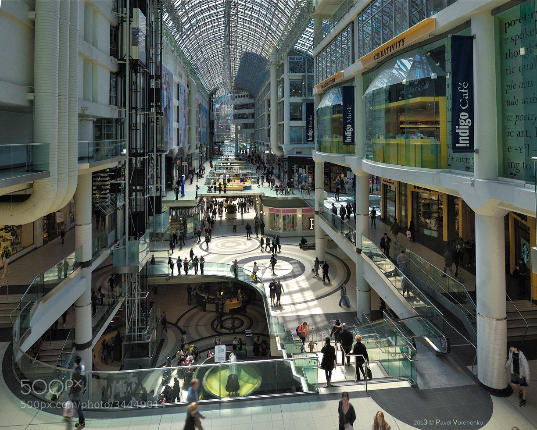 Photograph Toronto Eaton Centre by Pavel Voronenko on 500px