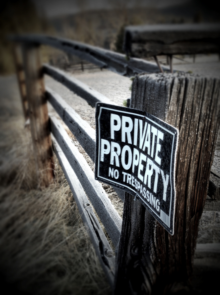 Photograph Private Property Series - Sign by Michael Clawson on 500px