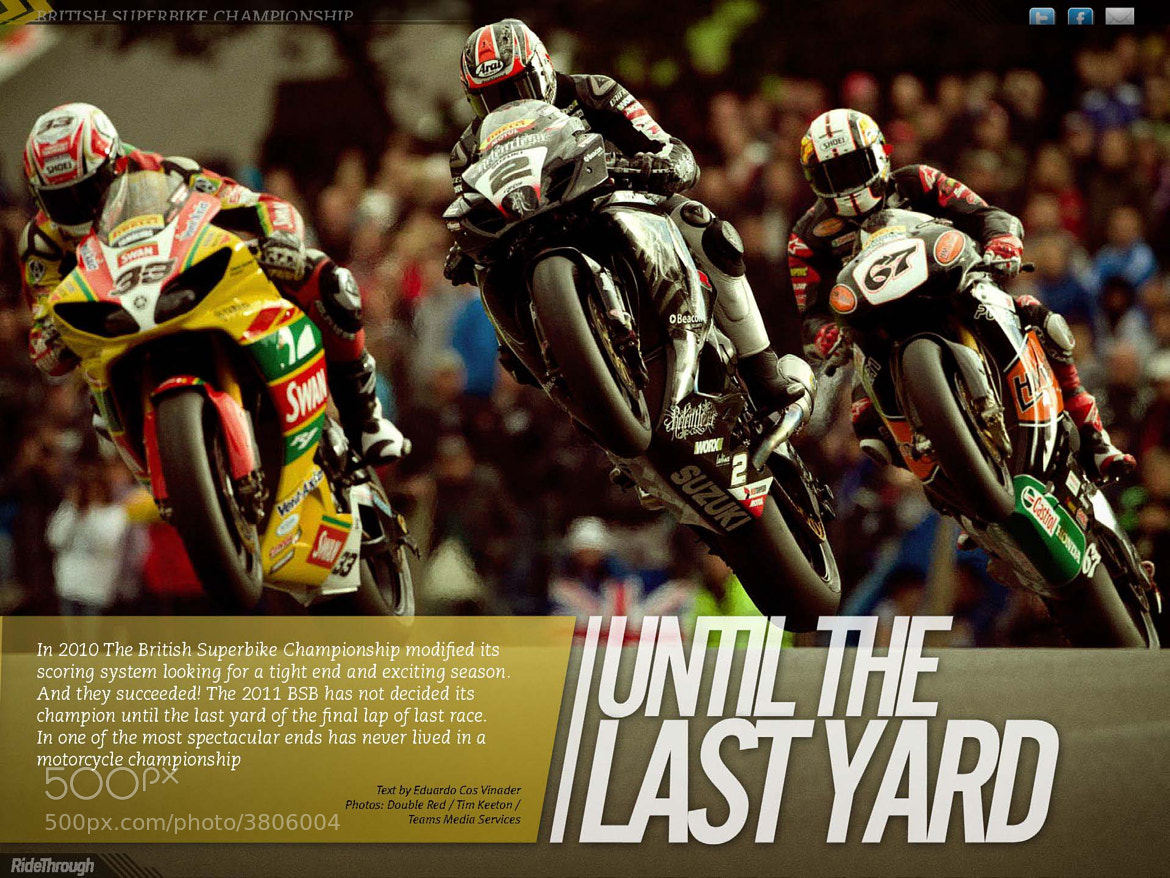 Photograph BSB 2011 - Until the last yard by Ride Through Mag on 500px