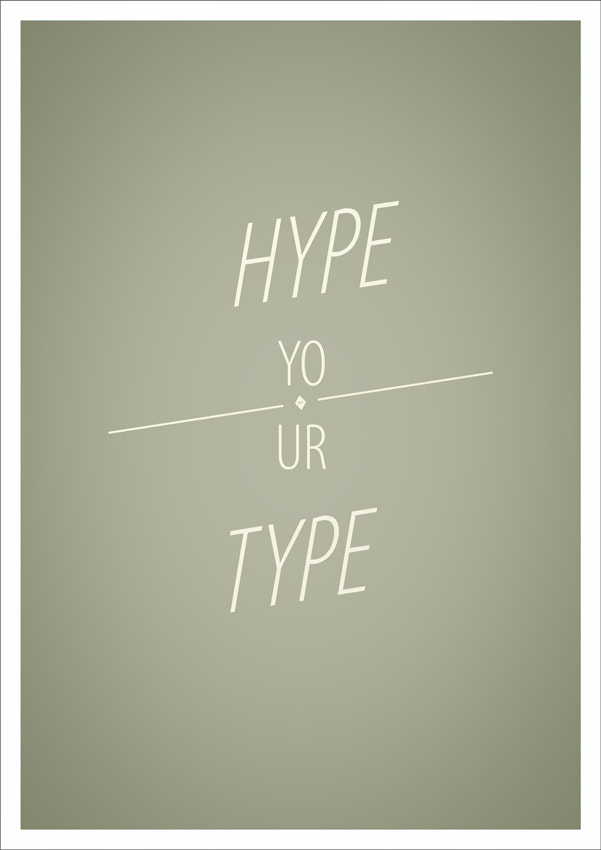 Photograph hype your type by Andrey Chudaev on 500px