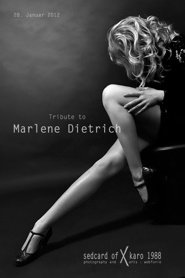 Photograph Tribute to Marlene Dietrich by Otto Hernichel on 500px