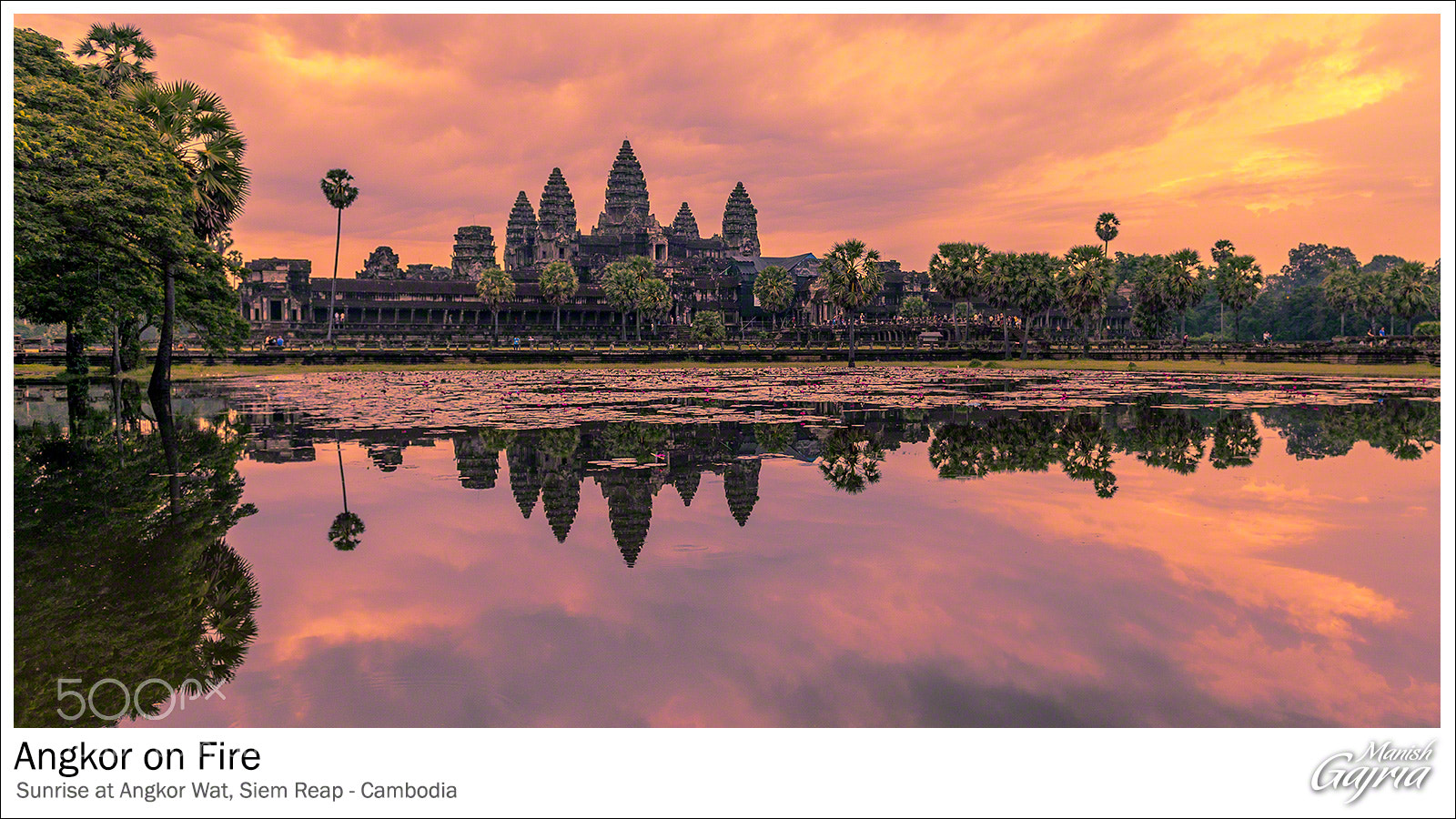 Photograph Angkor on Fire by Manish Gajria on 500px