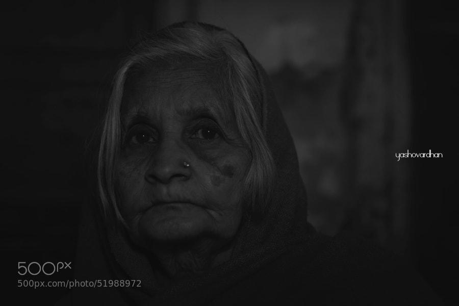 Photograph Grandma by Yashovardhan Sodhani on 500px