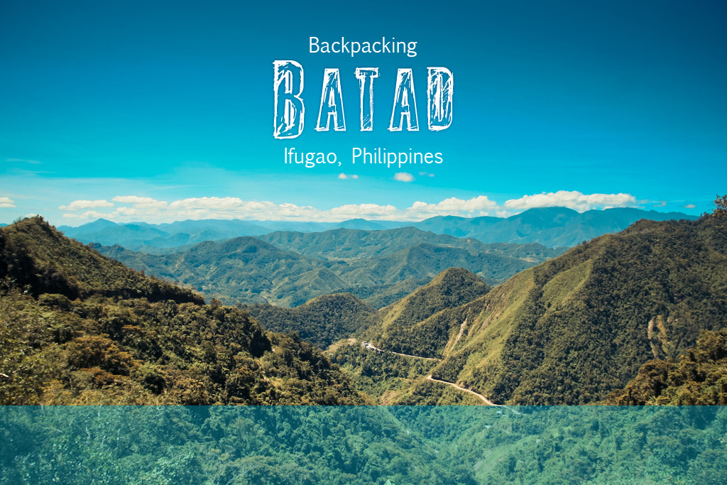 Photograph Backpacking Batad, Ifugao by Michael Yap on 500px