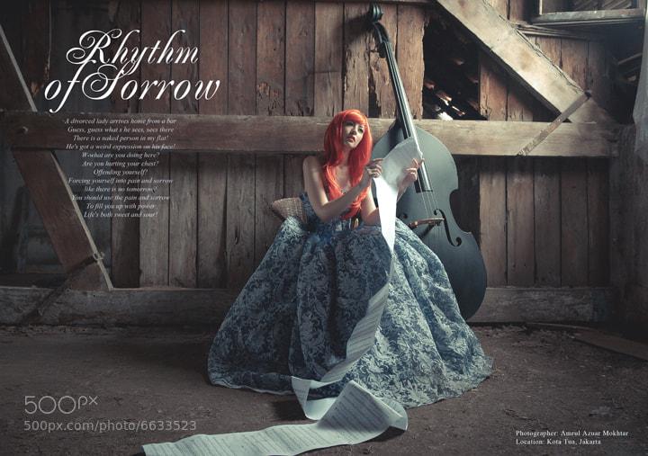 Photograph RHYTHM OF SORROW by OPERAHIDUP PHOTOGRAPHY on 500px