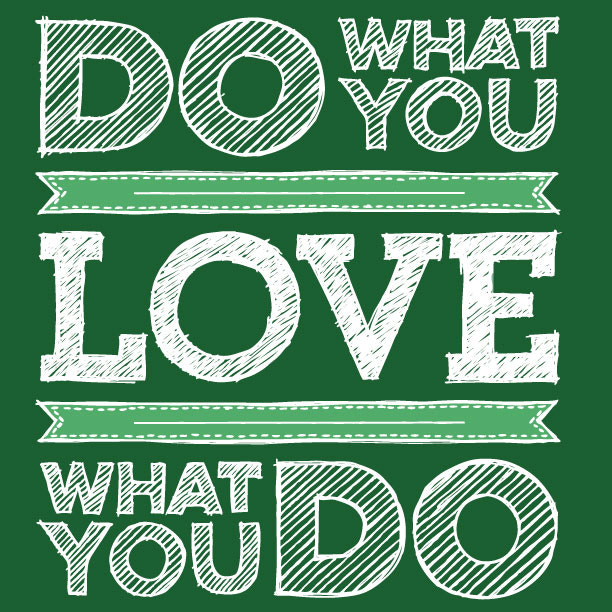 Do What You Love | Motivation Poster