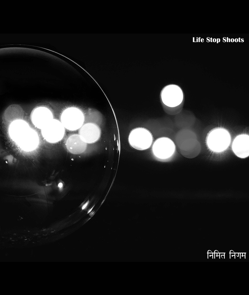 Photograph Bubble and Bokeh.... by Nimit Nigam on 500px