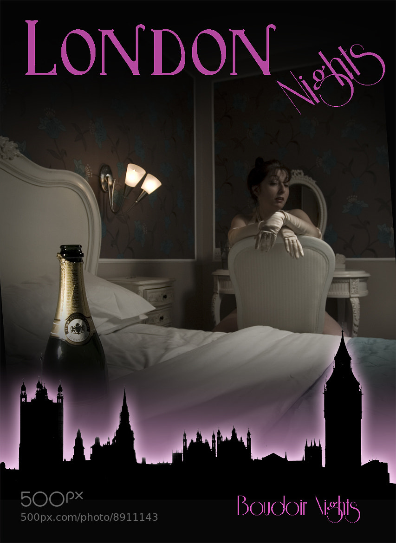 Photograph London Nights... boudoir nights by Noel Hannan on 500px
